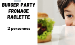 Panier Burger Party fromage raclette 2 pers.